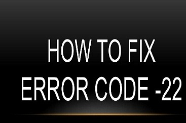 How-to-fix-Error-Code-22